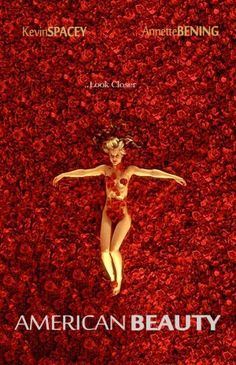 American Beauty (1999) 7/10 Pros - reality of a dying marriage, suburban dystopia, power of infatuation, freedom and agency