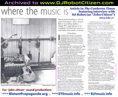 Canberra Times Newspaper Music Review Interview Article with Canberran Australian Independent Musician Musicians DJ Robot John J Citizen Sound Recording Artist Manager Record Label Owner Manager Dark Alternative Electronic Dance Music Scene