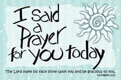 Pass It On Message Card - I Said A Prayer Ct - Num. Pass-It-On Card 25 pk I said a Prayer for you today The Lord make his face shine upon you and be gracious to you. Christian Messages, Christian Prayers, Christian Quotes, Say A Prayer, Prayer For You, Cancer Prayer, Praying For Someone, Sending Prayers, Get Well Wishes
