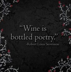 Poetry to my lips Wine Mixed Drinks, Wine Drinks, Beverages, Wine And Liquor, Wine And Beer, Apothic Wine, Wine Art, Wine Quotes, Wine Cheese