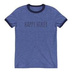 Become a part of our brand today and own this Classic Brand Ringer T-Shirt today! This super-soft, baby-knit t-shirt looks great on both men and women – it fits like a well-loved favorite. Summer Hiking Outfit, Hiking Outfits, Hiking Quotes, Order T Shirts, Ringer Tee, Just For You, Unisex, Tees, Mens Tops