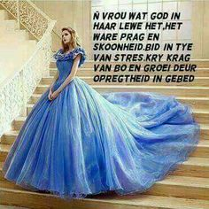 Die ware prag van n vrou. Beautiful Moments Quotes, Afrikaans, Ball Gowns, Formal Dresses, Greeting Cards, Van, Inspirational, Fashion, Ballroom Gowns