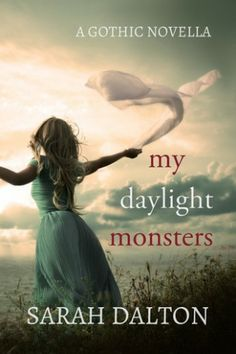 My Daylight Monsters by Sarah Dalton. Engaging from the first paragraph of the prologue...  http://mybookaddiction.com/review-my-daylight-monsters-by-sarah-dalton/