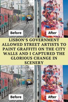 The so-called 'street art' in Lisbon was getting out of hand. After a long period of cleanups,