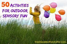 50 Activities for Outdoor Sensory Fun