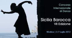 """CONCORSO INTERNAZIONALE DI DANZA """"SICILIA BAROCCA 2012 """"   MODICA"""