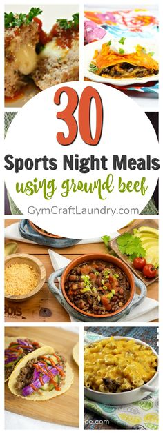 30 Sports Night Meal Ideas with Ground Beef