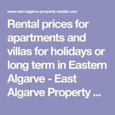 Rental prices for apartments and villas for holidays or long term in Eastern Algarve - East Algarve Property Rental