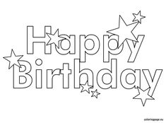 happy birthday clering sheet  Birthday Coloring Pages  happy
