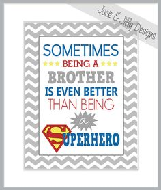 Sometimes Being a Brother Better than Superhero - 8x10 Print - You Choose the Custom Colours to match room -  Superman - Chevron on Etsy, $12.75 AUD
