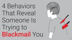 4 Behaviors That Reveal Someone Is Trying to Blackmail You