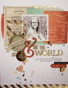 See The World from Random Ramblings. Beautiful colors and we love the embellishments. #scrapbooklayouts