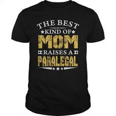 THE BEST MOM RAISES A PARALEGAL SHIRTS - #cool t shirts #harvard sweatshirt. GET YOURS => https://www.sunfrog.com/Jobs/THE-BEST-MOM-RAISES-A-PARALEGAL-SHIRTS-Black-Guys.html?60505
