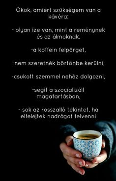 Poem Quotes, Poems, I Love Coffee, Good Things, Tableware, Funny, Bite Size, Dinnerware, Poetry