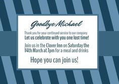 Edit this really cool template for a retirement party invitation templates. This can be edited easily in Design Wizard. A creative blue striped background with a white text box to display details on the party. Retirement Party Invitations, Retirement Parties, Striped Background, Invitation Templates, Display, Let It Be, Box, Creative, Design