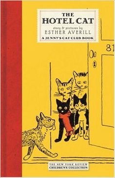 The Hotel Cat (New York Review Children's Collection): Esther Averill: 9781590171592: Amazon.com: Books