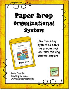 Free Paper Drop Organizational System! No more problems with missing names on papers and missing student work. Download this freebie from Laura Candler's TpT Store.