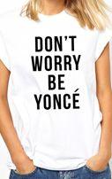 Don´t worry BE YONCÉ tee