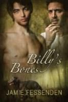 Billy's Bones by Jamie Fessenden.  Estimated Reading Time: 231 minutes.