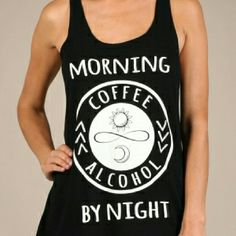 "24 HOUR SALE!! Morning Coffee, Alcohol Night ""Morning Coffee, Alcohol by Night"" racetrack, scoop neck tank top.  65% Rayon / 35% Poly. Graphic Tee Boutique Tops Tank Tops"