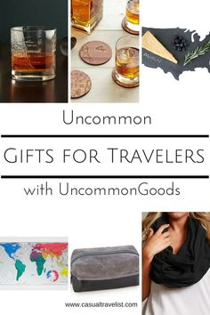 Uncommon Gifts for Travelers from UncommonGoods www.casualtravelist.com #gifts| gift guide| unique gifts| #shopping