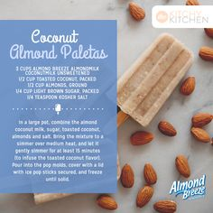 Try out this new recipe: Coconut Almond Paletas