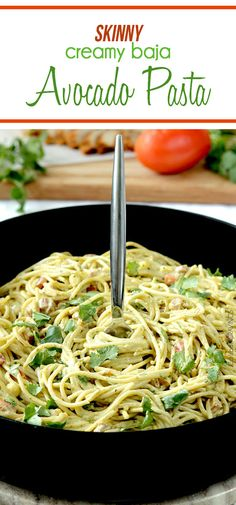 30 Minute Skinny, unbelievably Creamy Avocado Pasta made with an easy blender sauce all spiced with the flavors of Baja. you will go crazy for this guilt free sauce! #avocados #avocadopasta #pasta #Mexican