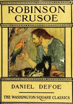 'Robinson Crusoe' by Daniel Defoe; illustrated by Elenore Plaisted Abbott. Jacobs & Co. Robinson Crusoe, Vintage Children's Books, Antique Books, Daniel Defoe, Books To Read, My Books, World Of Books, Classic Books, Book Authors