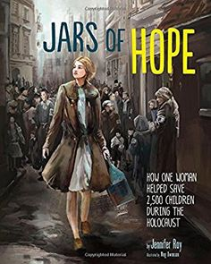 Jars of Hope: How One Woman Helped Save 2, 500 Children During the Holocaust (Encounter: Narrative Nonfiction Picture Books): Jennifer Roy, Meg Owenson: 9781623704254: Amazon.com: Books