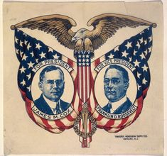 Campaign poster for James M. Cox and Franklin D. Presidential Campaign Posters, Political Campaign, Presidential Election, History Class, Teaching History, American Art, American History, Political Posters, Old Glory