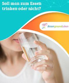 Soll man zum Essen #trinken oder nicht?  #Schadet das Glas #Wasser zum Essen oder nützt es? Dieses Thema wird #kontrovers diskutiert.