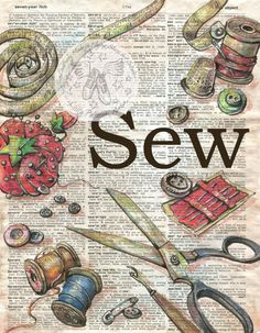 PRINT: Sewing Tools Mixed Media Drawing on Distressed, Dictionary Page PRINT: Sewing Tools Mixed Media Drawing on by flyingshoes on Etsy. Sewing Art, Sewing Tools, Sewing Crafts, Sewing Projects, Vintage Diy, Vintage Sewing, Altered Books, Altered Art, Journal D'art