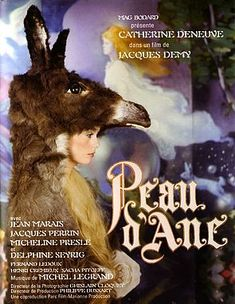 Peau d'Ane wonderfully quirky retelling of this classic French fairy tale. Cult Movies, Kid Movies, Movie Tv, Jacques Demy, Original Movie Posters, Movie Poster Art, Catherine Deneuve, Dope Movie, Jacques Perrin