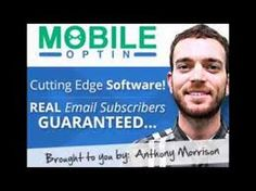#Mobile Optin is a mobile network based marketing platform that is developed by the one and only #AnthonyMorrison.