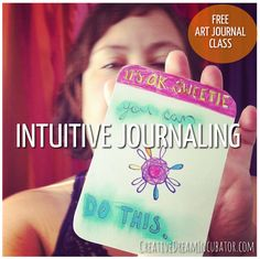 Creative Journal Day 7: Intuitive Journaling