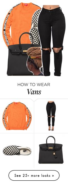 """""""Allure✨ Brent faiyaz"""" by maiyaxbabyyy on Polyvore featuring Vans and Hermès"""