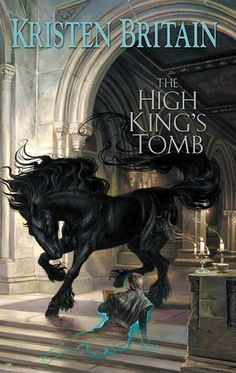 The High King's Tomb (3rd to Green Rider)