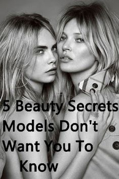 5 Beauty Secrets Models Don't Want You To Know-models beauty secret-top beauty hacks- Beauty Makeup Tips, Beauty Secrets, Beauty Hacks, Top Beauty, Healthy Beauty, Healthy Skin, Ancient Beauty, White Teeth, Facial Hair