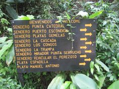 Signage in Manual Antonio National Park - Quepos