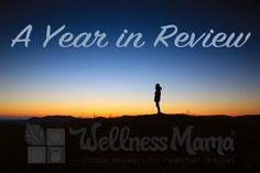 2014 Year in Review - Thank YOU! from WellnessMama.com #wellnessmama #health