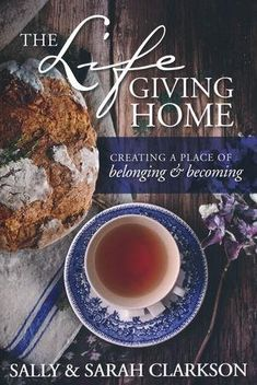 Make your home the place your family longs to be. Join authors Sally and Sarah Clarkson to discover the path to a lifegiving home - from a mother who's known for creating one and her daughter who was raised in it. Together they offer a treasury of wise advice and spiritual principles to help you create a place for all that is beautiful, good, holy, and foundational to life. The Life-Giving Home: Creating a Place of Belonging and Becoming (9781496403377) by Sally Clarkson, Sarah Clarkson New Books, Good Books, Books To Read, All You Need Is, Sally Clarkson, Thing 1, Months In A Year, Reading Lists, Reading Room