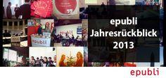 Ihr wollt wissen, was epubli 2013 alles beschäftigt hat? Lest es hier in unserem #Jahresrückblick http://blog.epubli.de/entdecken/neuigkeiten/epublis-jahresruckblick/