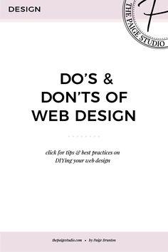 Do's & Don'ts of Website Design Website-Design – The Paige Studio Web Design Trends, Design Websites, Web Design Blog, Design Your Own Website, Create Your Website, Website Design Inspiration, Design Ideas, Business Design, Business Tips