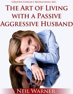 Passive aggressive husband infidelity