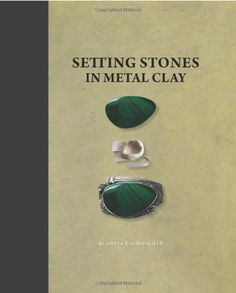 Setting Stones in Metal Clay
