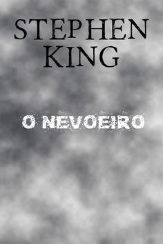 Download Livro O Nevoeiro - Stephen King em Epub mobi e Pdf