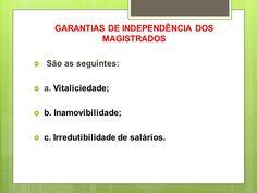 garantias de independência + irredutibilidade + imparcialidade +inamovibilidade + magistrados + vitaliciedade - Pesquisa Google