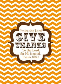 """Give Thanks to the Lord"""" - free fall printable"""