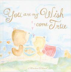 You Are My Wish Come True: Marianne Richmond: 9781934082607: Amazon.com: Books