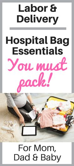 A guide for packing a hospital bag for Labor and Delivery.  Do not leave home without the perfect hospital bag packed for you, Dad and the baby.  This is an essentials list for your hospital bag that should not be missed.  #laboranddelivery #newbornbaby #hospitalbag #packingforlabor #packingyourhospitalbag